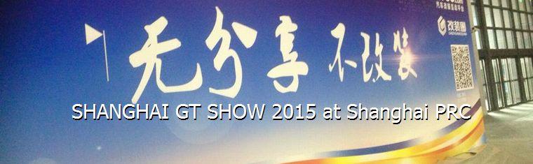 Shanghai GT show 2015
